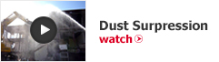 Click here to watch Dust Supression